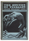 Books:First Editions, Frank Belknap Long. The Hounds of Tindalos. Sauk City:Arkham House, 1946. First edition. Octavo. 316 pages. Tipped ...