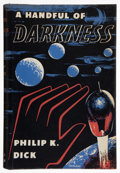Books:First Editions, Philip K. Dick. A Handful of Darkness. London: Rich andCowan, [1955]. First edition, first state, with no listi...