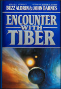 Books:Science Fiction & Fantasy, Buzz Aldrin & John Barnes. Encounter with Tiber. [New York]: Warner Books, [1996]. First edition, first printing...