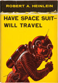 Books:First Editions, Robert A. Heinlein: Have Space Suit -- Will Travel. NewYork: Charles Scribner's Sons, [1958]. First edition . Octav...