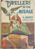 Books:First Editions, Abraham Merritt: Dwellers in the Mirage. New York:Liveright, Inc., [1932]. First edition. Octavo. 295 pages, black...