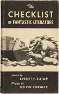 Books:Signed Editions, Everett F. Bleiler, editor. The Checklist of FantasticLiterature. A Bibliography of Fantasy, Weird, and ScienceF...