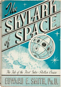 Books:Signed Editions, Edward E. Smith and Lee Hawkins Garby. The Skylark of Space. Providence: Hadley Publishing Company, [1947]. Second e...