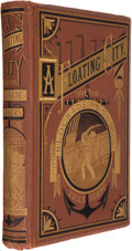 Books:Science Fiction & Fantasy, Jules Verne. A Floating City, and the Blockade Runners. New York: Scribner, Armstrong, & Co., 1874. First Americ...