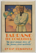 Books:Science Fiction & Fantasy, Ray Cummings. Tarrano the Conqueror. Chicago: A. C. McClurg & Co., 1930. First edition. Octavo. 345 pages. Publisher...