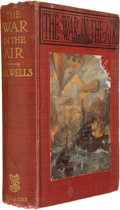 Books:First Editions, H. G. Wells. The War in the Air and Particularly How Mr.Bert Smallways Fared While it Lasted. London: George Be...