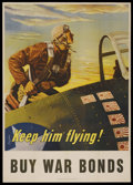 "Movie Posters:War, World War II Poster (U.S. Govt. Printing, 1943). ""Keep Him Flying -Buy War Bonds!"" Poster (28"" X 40""). War...."