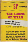 Books:Science Fiction & Fantasy, Kurt Vonnegut, Jr. The Sirens of Titan. London: VictorGollancz Ltd., 1962. First British edition. Octavo. 319 p...
