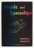 Books:First Editions, Fredric Brown. Angels and Spaceships. New York: E. P. Dutton& Company, 1954. First edition. Octavo. 224 pages. Publ...