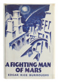 Books:First Editions, Edgar Rice Burroughs. A Fighting Man of Mars. London: JohnLane the Bodley Head, [1932]. First British edition. ...