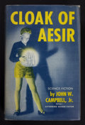 Books:Signed Editions, John W. Campbell, Jr. Cloak of Aesir. [Chicago]: Shasta Publishers, [ 1952]. First edition. Signed by the author o...