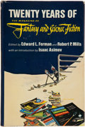 Books:Science Fiction & Fantasy, Edward L. Ferman and Robert P. Mills, editors. Twenty Years of the Magazine of Fantasy and Science Fiction. New ...