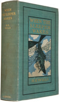 Books:Science Fiction & Fantasy, H. G. Wells. When the Sleeper Wakes. New York and London: Harper & Brothers Publishers, 1899. First American edi...