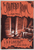 Books:Horror & Supernatural, H. P. Lovecraft & Divers Hands. The Shuttered Room and Other Pieces. Compiled by August Derleth. Sauk City, Wisc...