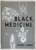 Books:Horror & Supernatural, Arthur J. Burks. Black Medicine. Sauk City, Wisconsin:Arkham House: Publishers, [1966]. First edition. Octavo. ...