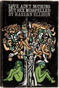 Books:Science Fiction & Fantasy, Harlan Ellison. Love Ain't Nothing But Sex Misspelled. New York: Trident Press, [1968]. First edition. Inscrib...