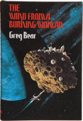 Books:Signed Editions, Greg Bear. The Wind from a Burning Woman. Sauk City: Arkham House, [1983]. First edition. Inscribed by the author ...