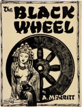 Books:Science Fiction & Fantasy, Abraham Merritt and Hannes Bok. The Black Wheel. New York: New Collectors' Group, 1947. First edition. Second state ...