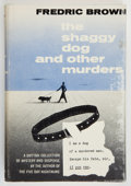 Books:Mystery & Detective Fiction, Fredric Brown. The Shaggy Dog and Other Murders. New York: E. P. Dutton & Co., Inc., 1963. First edition. Octavo...