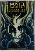 Books:Horror & Supernatural, Alexander Laing, editor. The Haunted Omnibus. Illustrated byLynd Ward. [New York]: Farrar & Rinehart Inc., 1937...