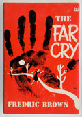 Books:Mystery & Detective Fiction, Fredric Brown. The Far Cry. New York: E. P. Dutton & Co., Inc., 1951. First edition. Octavo. 222 pages. Publishe...