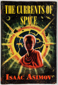 Books:First Editions, Isaac Asimov. The Currents of Space. London: Boardman,[1955]. First British edition, first printing. Octavo. 217 pa...