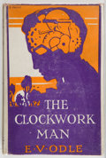 Books:First Editions, E. V. Odle. The Clockwork Man. Garden City: Doubleday, Page,1923. First American edition, second issue. Octavo. 213...