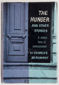 Books:First Editions, Charles Beaumont. The Hunger and Other Stories. New York:Putnam, [1957]. First edition, first printing. Octavo. 234...
