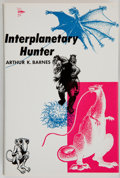 Books:Signed Editions, Arthur K. Barnes. Interplanetary Hunter. New York: Gnome, [1956]. First edition, first printing. Inscribed by ...