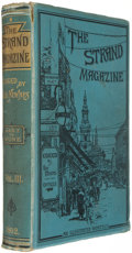 Books:First Editions, George Newnes, editor. The Strand Magazine: An IllustratedMonthly. Volume III. January to June. London: George Newn...