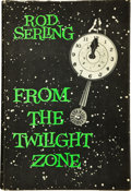 Books:Signed Editions, Rod Serling. From the Twilight Zone. Garden City: Doubleday,[1962]. Book club edition. Inscribed by Serling. Oc...