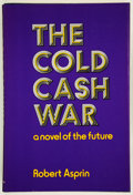 Books:Science Fiction & Fantasy, Robert Asprin. The Cold Cash War. New York: St. Martin's Press, [1977]. Dedication copy of the first edition. ...