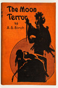 Books:First Editions, A. G. Birch. The Moon Terror. Indianapolis: Popular FictionPublishing, [1927]. First edition, first printing. Octav...