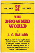 Books:First Editions, J. G. Ballard. The Drowned World. London: Gollancz, [1963].First hardcover edition, second impression. Octavo. ...