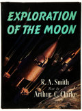 Books:Science Fiction & Fantasy, Arthur C. Clarke, text. R. A. Smith, illustrator. TheExploration of the Moon. London: Frederick Muller Ltd., [1...