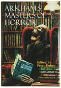 Books:Signed Editions, Peter Ruber, editor. Arkham's Masters of Horror. Sauk City: Arkham House, 2000. First edition. Signed by Ray Brad...