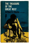 Books:Science & Technology, Arthur C. Clarke with Mike Wilson. The Treasure of the Great Reef. New York and Evanston: Harper & Row, Publishe...