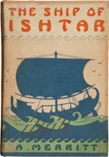 Books:First Editions, Abraham Merritt. The Ship of Ishtar. New York: G. P.Putnam's Sons, 1926. First edition. Octavo. 326 pages. Dark red...