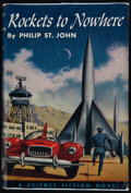 Books:First Editions, Philip St. John. Rockets to Nowhere. Philadelphia: The JohnC. Winston Company, [1954]. First edition. Publisher's b...