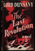 Books:Signed Editions, Lord Dunsany. The Last Revolution. London: Jarrold's, 1951. First edition. Signed by Dunsany on the front fr...