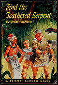 Books:First Editions, Evan Hunter. Find the Feathered Serpent. Philadelphia: TheJohn C. Winston Company, [1952]. First edition. Publisher...