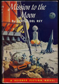 Books:First Editions, Lester del Rey. Mission to the Moon. Philadelphia: The JohnC. Winston Company, [1956]. First edition. Publisher's r...