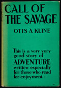 Books:Science Fiction & Fantasy, Otis Adelbert Kline. Call of the Savage. New York: Edward J. Clode Inc., [1937]. First edition. Octavo. 256 page...