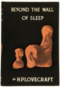 Books:Horror & Supernatural, H. P. Lovecraft. Beyond the Wall of Sleep. Sauk City: ArkhamHouse, 1943. First edition of the second collection of ...