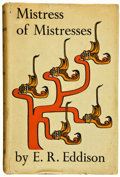 Books:First Editions, E. R. Eddison. Mistress of Mistresses, a Vision ofZimiamvia. London: Faber & Faber, [1935]. First edition.Octa...
