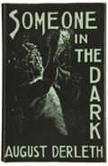Books:Science Fiction & Fantasy, August Derleth. Someone in the Dark. [Sauk City, Wisconsin]: Arkham House, 1941. Second printing, one of 300 pho...