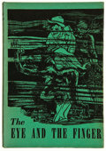 Books:Science Fiction & Fantasy, Donald Wandrei. The Eye and the Finger. [Sauk City, Wisconsin]: Arkham House, 1944. First edition. Octavo. 344 p...