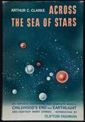 Books:Science Fiction & Fantasy, Arthur C. Clarke. Across the Sea of Stars. New York: Harcourt, Brace and Company, [1959]. First edition. From ...