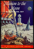 Books:Signed Editions, Lester del Rey. Mission to the Moon. New York: Holt,Rinehart and Winston, [1962]. Fourth printing. Signed by del ...