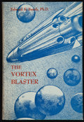 Books:First Editions, Edward E. Smith, Ph.D. The Vortex Blaster. Reading: FantasyPress, 1960. First Fantasy Press edition. Autographed ...